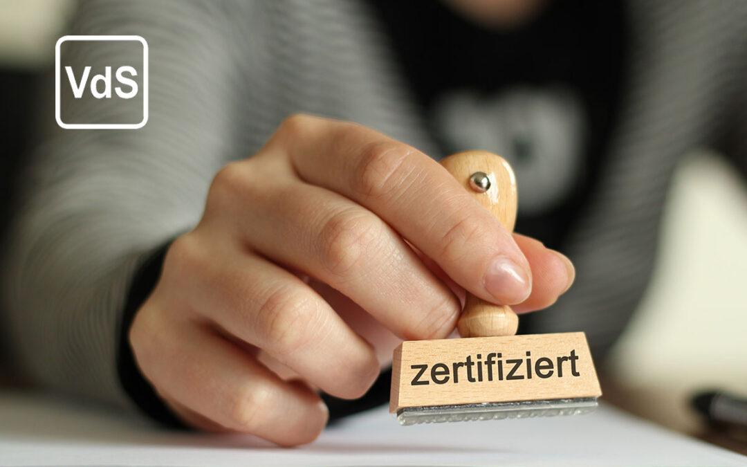 VDS Zertifizierung